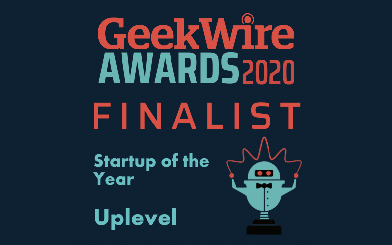 Uplevel nominated as 2020 startup of the year finalist by Geekwire